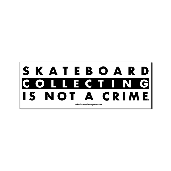 Skateboard Collecting Is Not A Crime T-Shirt