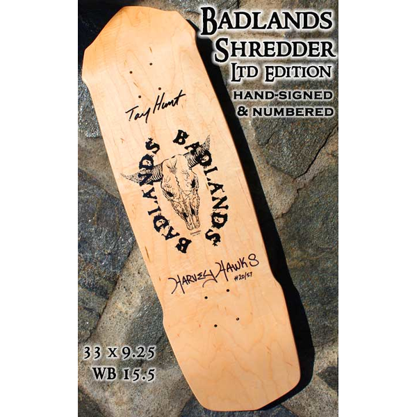 BADLANDS SKATEBOARDS - hand-signed and numbered - Collector Item - Shredder Deck 33 x 9.25